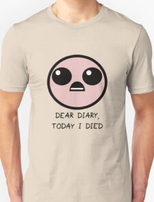 Today I Died T-Shirt