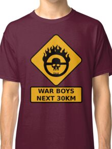 War Boys Classic T-Shirt