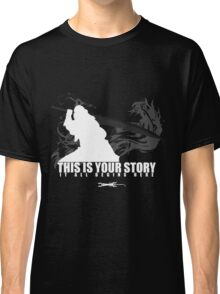 This is your story - Auron Classic T-Shirt