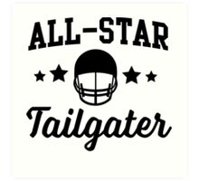 All-Star Tailgater Art Print