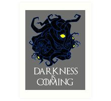Darkness is Coming Art Print