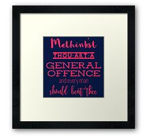 """""""Thou art a general offence"""" Shakespeare insult (pink) Framed Print"""