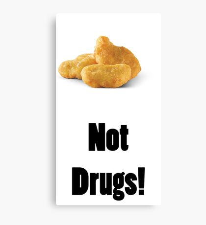 Nugs Not Drugs Canvas Print