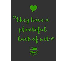 """A plentiful lack of wit"" Shakespeare insult (green) Photographic Print"