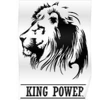 Lion Head,king power,  Poster
