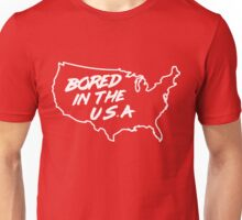 Bored in the U.S.A. Unisex T-Shirt