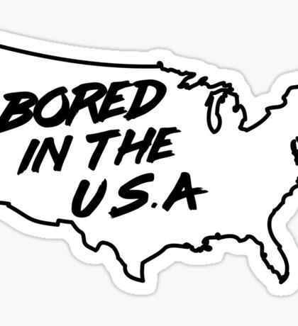 Bored in the U.S.A. Sticker