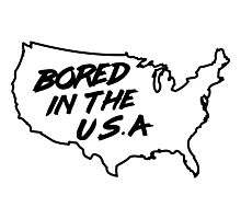 Bored in the U.S.A. Photographic Print
