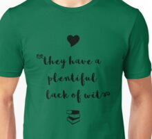 """A plentiful lack of wit"" Shakespeare insult (black) Unisex T-Shirt"