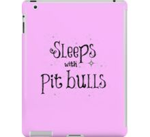 Sleeps with Pit Bulls iPad Case/Skin