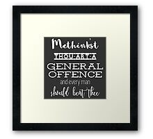 """""""Thou art a general offence"""" Shakespeare insult (white) Framed Print"""