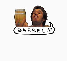 BARREL! Unisex T-Shirt