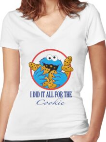 Did It All For the Cookie Women's Fitted V-Neck T-Shirt