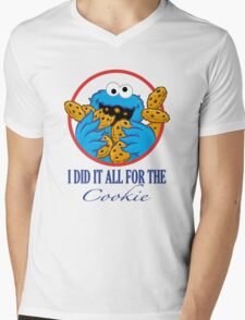 Did It All For the Cookie Mens V-Neck T-Shirt