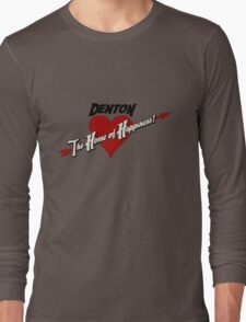 Denton - The Home of Happiness Long Sleeve T-Shirt