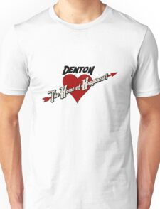 Denton - The Home of Happiness Unisex T-Shirt