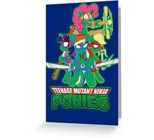 Teenage Mutant Ninja Ponies Greeting Card