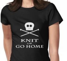 Knit or Go Home Womens Fitted T-Shirt