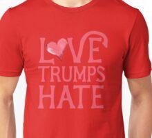 Love Trumps HATE Pink  Unisex T-Shirt