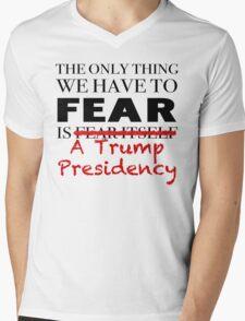 Fear Trump JFK Quote Mens V-Neck T-Shirt