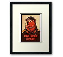 Soviet Bear - Work Harder Comrade Framed Print