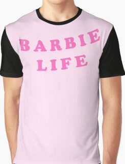 BARBIE LIFE | SASSY TEXT TEE T-SHIRT Graphic T-Shirt