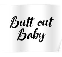 Dirty Dancing - Butt out Baby Poster