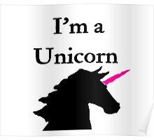 I'm a Unicorn Photo 2 Black Pink Horn Poster