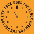 Tick tock goes the clock. Even for the Doctor.  by SallyDiamonds