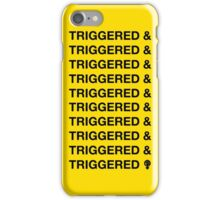 TRIGGERED & (ect.) iPhone Case/Skin