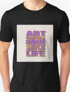Cool text,typography,Art washes from the SOUL,the dust of everyday life.purple,orange,beige,modern,trendy Unisex T-Shirt