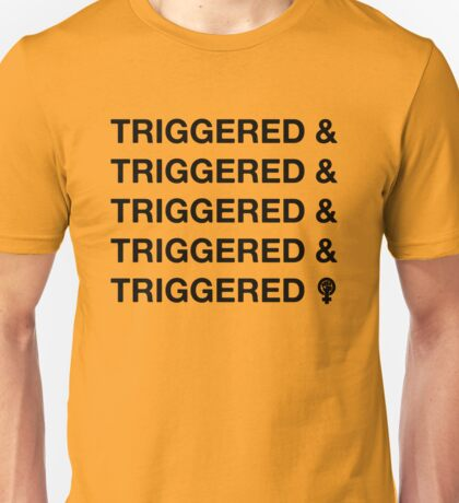 TRIGGERED & (ect.) Unisex T-Shirt
