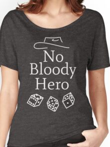 No Bloody Hero Mat Cauthon WoT Women's Relaxed Fit T-Shirt