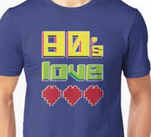 Eighties Love Unisex T-Shirt