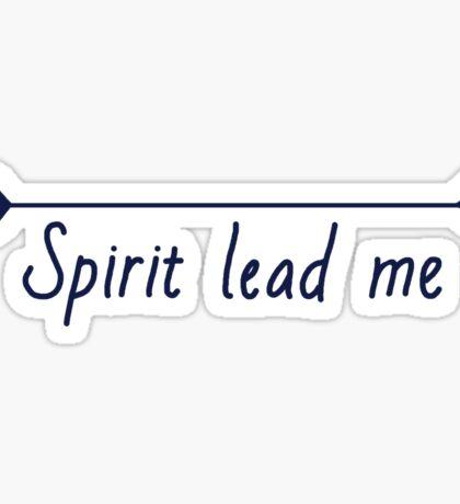 Spirit Lead Me Sticker