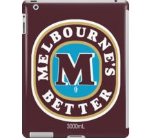 Melbourne's Better  iPad Case/Skin
