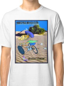 BICYCLE FANTASY; Dessert Classic Race Poster Classic T-Shirt