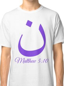Arabic Letter N Matthew 5:10 Christian Classic T-Shirt
