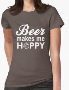 Beer makes me hoppy Womens Fitted T-Shirt