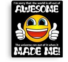 Awesome Made Me ( Sorry ) Smile Emoji Thumbs Up Canvas Print