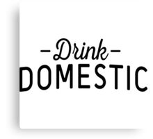 Drink Domestic Canvas Print