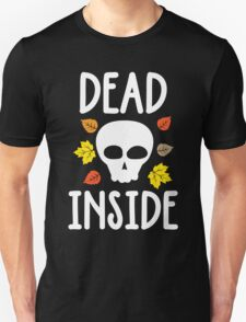Dead Inside T-Shirt, Funny Halloween Custom Gift For Women And Men Unisex T-Shirt