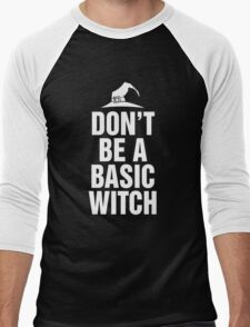 Don't Be A Basic Witch T-Shirt, Funny Halloween Custom Gift For Men And Women Men's Baseball ¾ T-Shirt