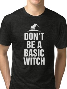 Don't Be A Basic Witch T-Shirt, Funny Halloween Custom Gift For Men And Women Tri-blend T-Shirt