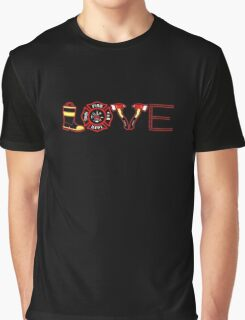 LOVE FIREFIGHTERS Graphic T-Shirt