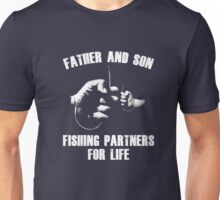 Father And Son Fishing Partner For Life Funny T-Shirt Unisex T-Shirt