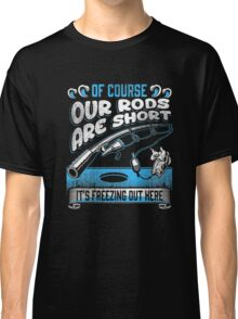 Ice Fishing T Shirt - Funny Ice Fishing Shirt Classic T-Shirt