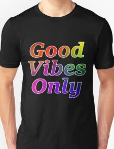 Good Vibes Only Gradient with White Outline Unisex T-Shirt