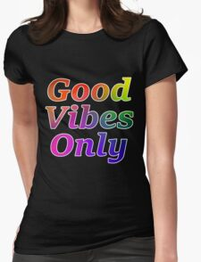 Good Vibes Only Gradient with White Outline Womens Fitted T-Shirt