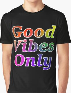 Good Vibes Only Gradient with White Outline Graphic T-Shirt